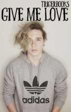 Give Me Love (Brooklyn Beckham Fanfic) by LostBoyBooks