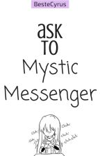 Ask To Mystic Messenger by BesteCyrus