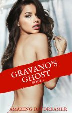 Gravano's Ghost: Book 2 by AmazingDaydreamer