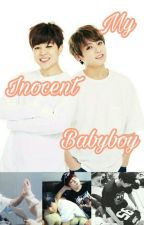 ❣ My Innocent Babyboy - Jikook ❣ by Your_Sweet_Babygirl