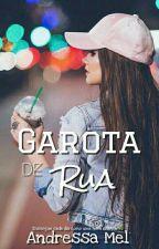 Garota De Rua  by MegMellAM