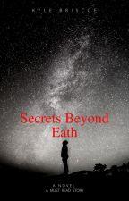 Secrets Beyond Earth by KyeBriscoe