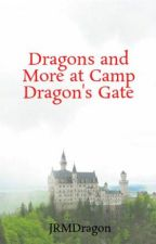 Dragons and More at Camp Dragon's Gate by JRMDragon