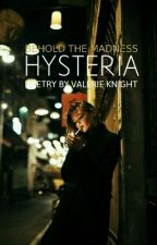 HYSTERIA by orchestrations