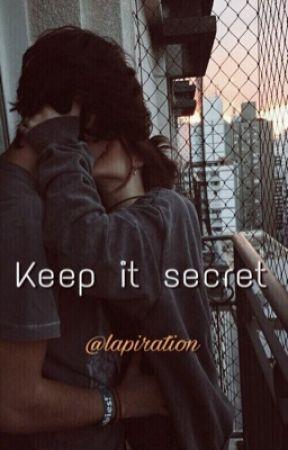 Keep it secret by lapiration