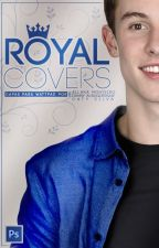 ROYAL COVERS {CLOSED} by r-o-y-a-l