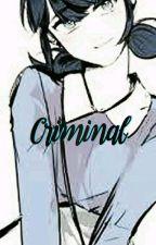 Criminal [A.U] by LadyCrazy_14