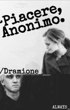 ~Piacere, Anonimo     //Dramione by ALWAYS_4