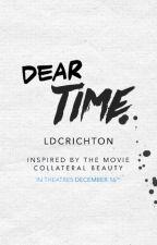 Dear Time by LDCrichton