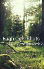 Fugh One-Shots by woahwyn