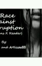 A Race Against Corruption(OC Reader×AU Sans) by ThoraDaughn
