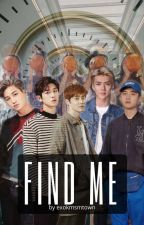 Find Me  by exokmsmtown