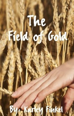 The Field of Gold