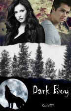 Dark Boy || Teen Wolf Cz || by Carrie127