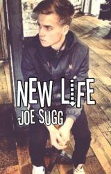 New Life-(Joe Sugg Fanfiction) by jennierg