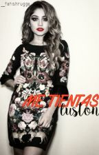Me Tientas /Luston/ by karla813412