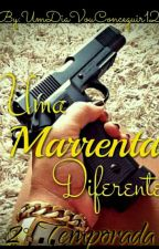Uma Marrenta Diferente II by UmDiaVouConceguir12