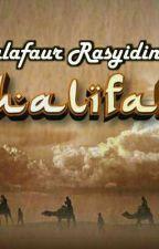 """Kisah """"Khulafaur Rasyidin"""" by alekwahyu"""