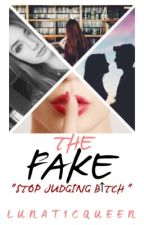 The FAKE by lunat1cqueen