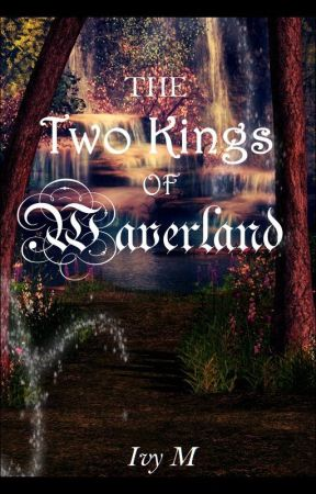 The Two Kings of Waverland by IVM992