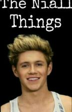The Niall Things by Lupyta_Ary