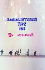 Kamalditahan Tips 101 by MadSunflower