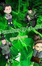 Shikamaru x reader one shots by Kendra_is_here_2