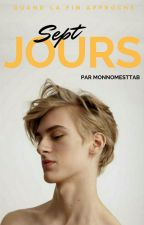 Sept jours by MonNomEstTab