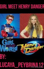 Girl Meets Henry Danger (BACK ON) by lucaya_peybrina12