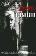 Secret Love 2: El Inicio | Malfoy  by b-biebs