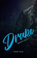 Paixão - Livro 1 (Irmãos Blake - Drake) by DebbyScar