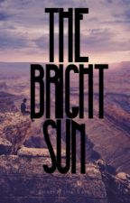The Bright Sun (The Skye Above Book 2) ✔️ by FinleyOdair