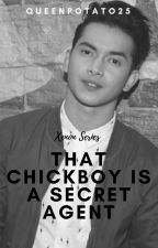 Xenon 6: That Chickboy Is A Secret Agent (Miggy Tolentino) by QueenPotato25