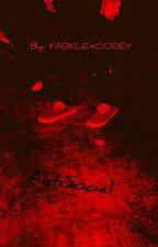 AntiSocial (Riarkle)  by FarklexCorey