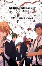 Kuroko no basket - La mia citta by himart10