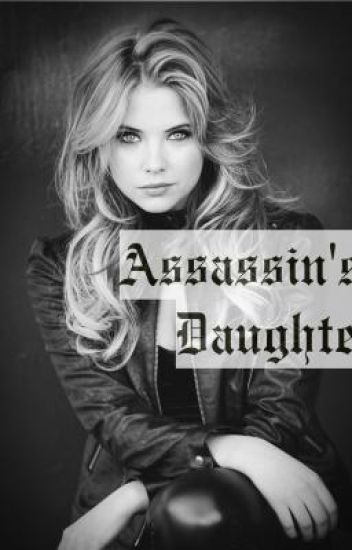 Assassin's daughter