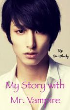 My Story with Mr. Vampire by SisWhacky