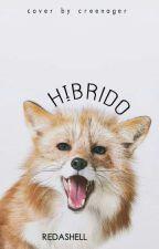 Híbrido. » l.s by RedAsHell