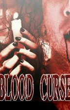 Blood Curse by regiane9999