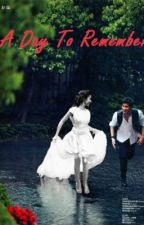 A Day to Remember.. by janicabela