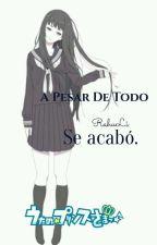 A PESAR DE TODO...//uta no prince sama// by TuMaEnTanga002