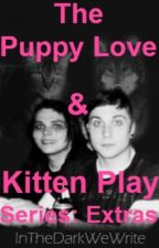 The Puppy Love and Kitten Play series: Extras  by InTheDarkWeWrite
