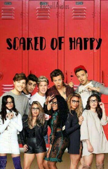 Scared Of Happy (One Harmony)