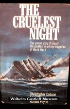 The Wilhelm Gustloff: The Forgotten Greatest Maritime Disaster in History by Olaithe