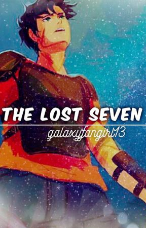 The Lost Seven | ongoing by galaxyfangirl13