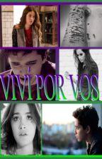 VIVÍ POR VOS - ORIAN by MICAELENA8