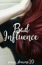 Bad Influence - Julenath/Nathleka (Juleka x Nathaniel) Próximamente by ocean_dreams20