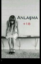 ANLAŞMA by asdfgh1302