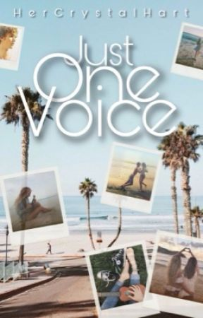 Just One Voice by HerCrystalHart