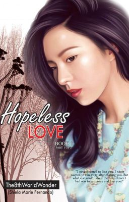 Hopeless Love [TO BE PUBLISHED UNDER LIB]